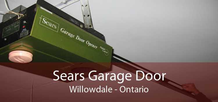 Sears Garage Door Willowdale - Ontario