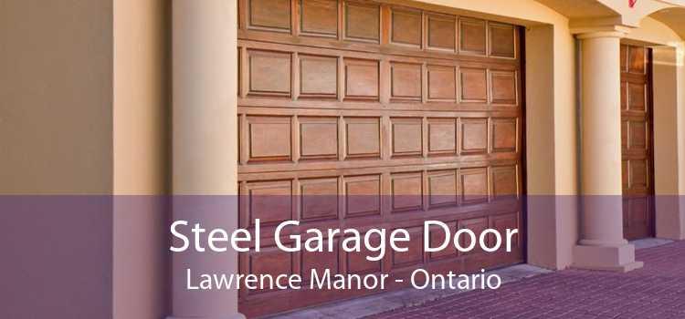 Steel Garage Door Lawrence Manor - Ontario